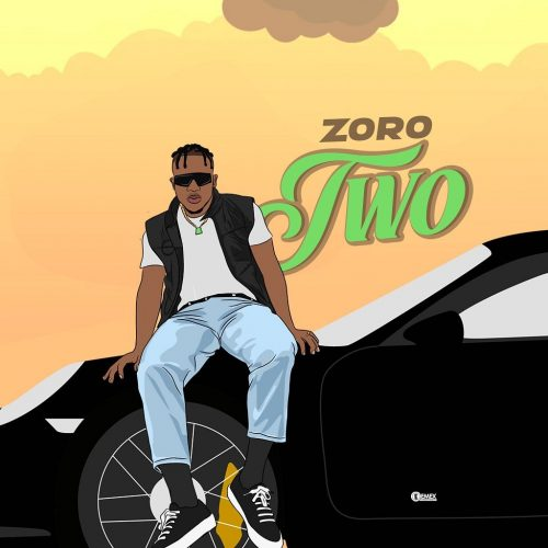 Fast Link Download : Zoro – Two (prod. Kezyklef and Camo Blaizz)Mp3 Download
