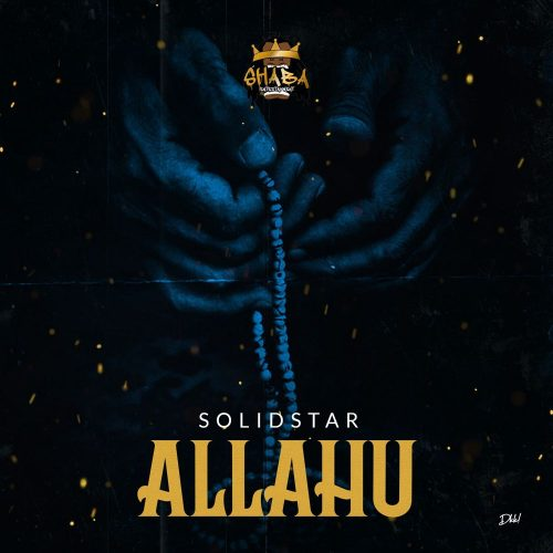 Download Music : Solidstar – Allahu(mp3)