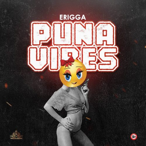 New Music : Erigga – Puna Vibes(Mp3 direct download)