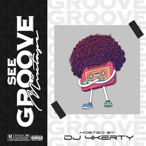 Download Mixtape : DJ 4kerty – See Groove Mixtape Mp3