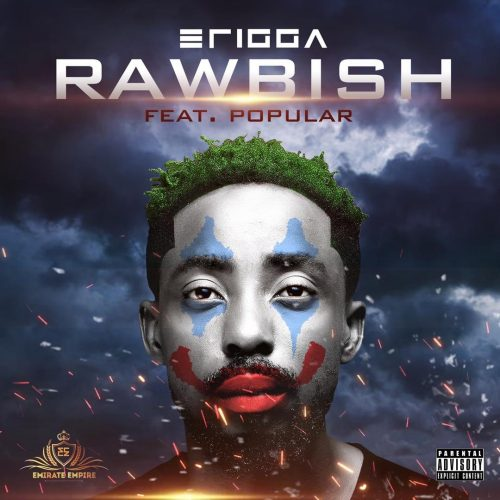 Fast Mp3 Download : Erigga – Rawbish ft. Popular