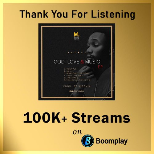 Fast Rising Rapper Jaybaz God, love and Music Ep  hit 100k plus streams on Boomplay in just 1month
