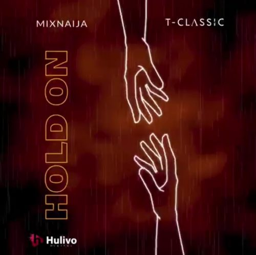 Fast Download link :  T-Classic – Hold On Mp3