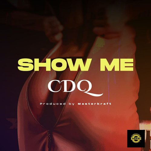 Download music link :   CDQ – Show Me Mp3