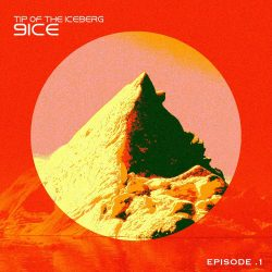 9ice – Tip Of The Iceberg (Episode 1)