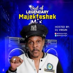 Dj Mix: DJ Virgin – Best of MajekFashek