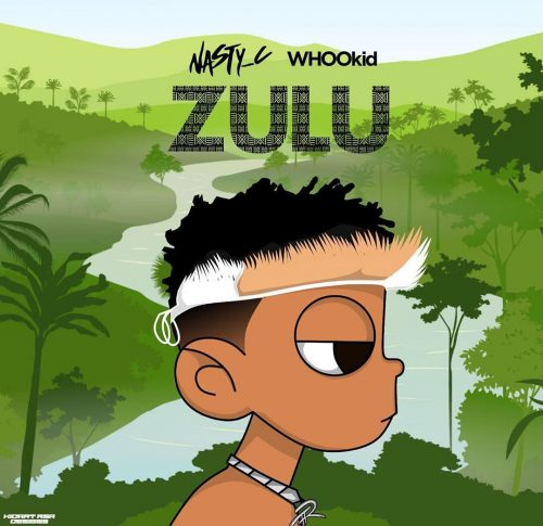 Download EP : Nasty C ft. DJ Whoo Kid – Zulu Mixtape