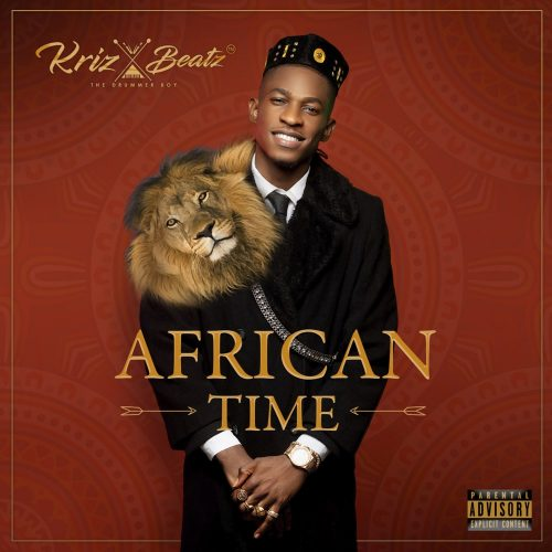 Download mp3 : Krizbeatz – African Time ft. Teni