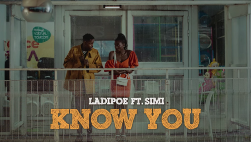 "Ladipoe f. Simi – ""Know You Video"