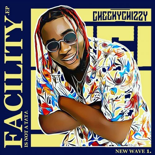 Cheekychizzy – Big Vibe ft. D'Banj, DJ Obi