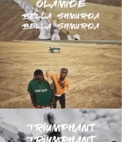 "Olamide ft. Bella Shmurda – ""Triumphant Video"
