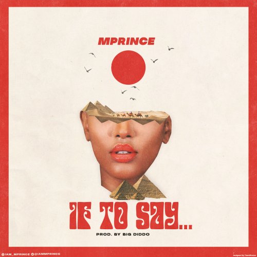Mprince – If To Say