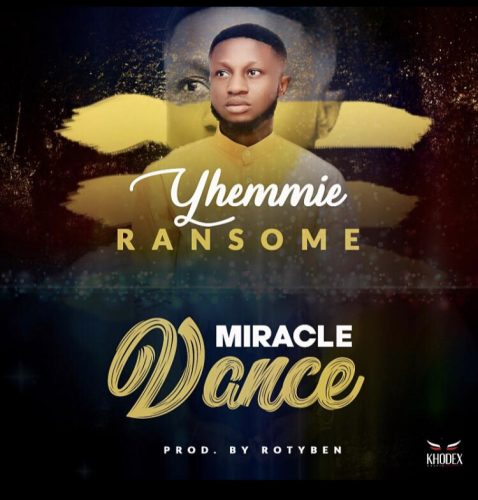 Yhemmie Ransome – Miracle Dance