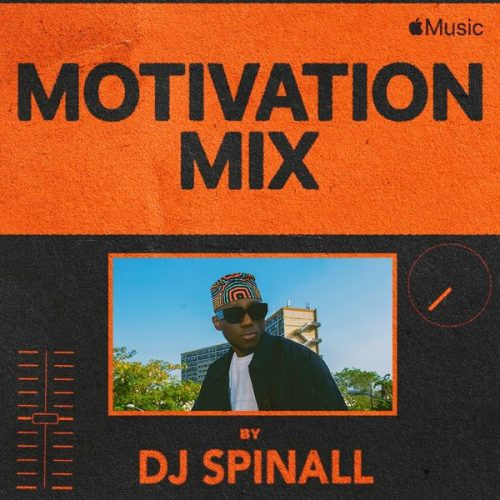 DJ Spinall – Motivation Mix