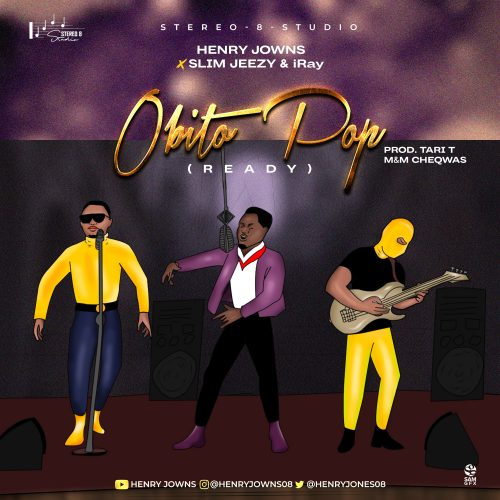 MUSIC: Henry Jowns ft. Slim Jeezy & iRay – Obito Pop (Ready)