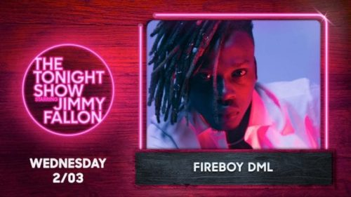 Fireboy DML To Thrill Fans On 'The Tonight Show Starring Jimmy Fallon