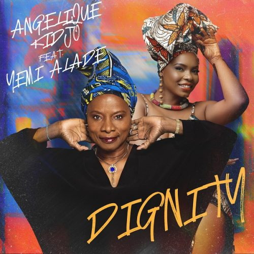 Angelique Kidjo – Dignity ft. Yemi Alade (Video)